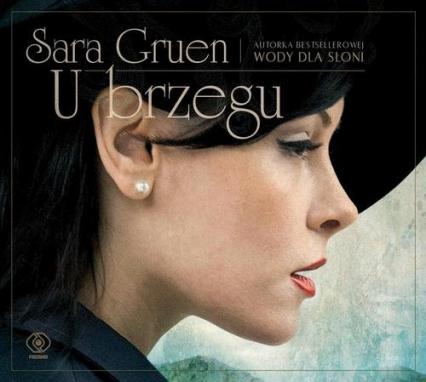 U brzegu - Sara Gruen   okładka
