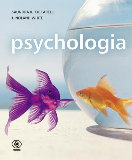 Psychologia - Ciccarelli Saundra K., White J. Noland | okładka