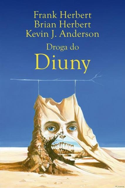 Droga do Diuny - Herbert Frank, Herbert Brian, Anderson Kevin J. | okładka