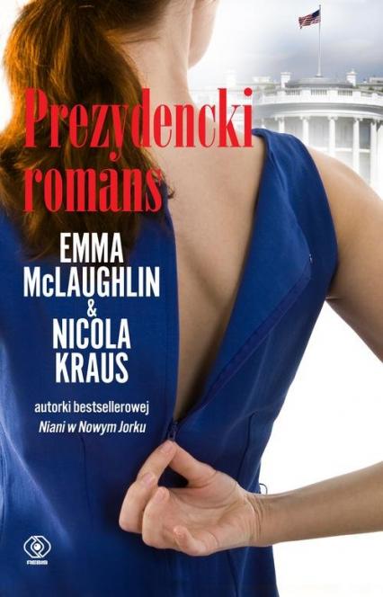Prezydencki romans - Kraus Nicola, McLaughlin Emma   okładka