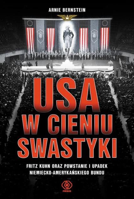 USA w cieniu swastyki - Arnie Bernstein | okładka