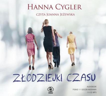 Złodziejki czasu - Hanna Cygler | okładka