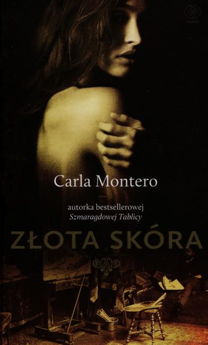 Złota skóra - Carla Montero | okładka