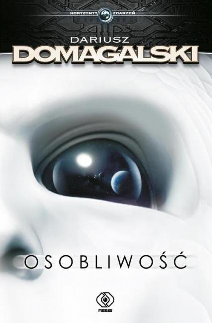 Osobliwość - Dariusz Domagalski | okładka