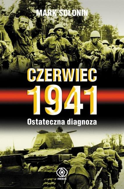 Czerwiec 1941. Ostateczna diagnoza - Mark Sołonin   okładka
