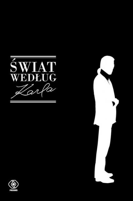 Świat według Karla - Lagerfeld Karl, Lagerfeld Karl   okładka