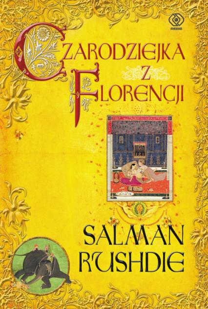 Czarodziejka z Florencji - Salman Rushdie | okładka