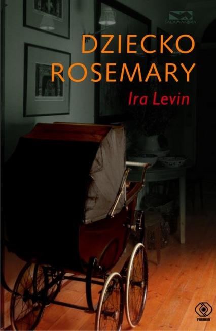 Dziecko Rosemary - Ira Levin | okładka