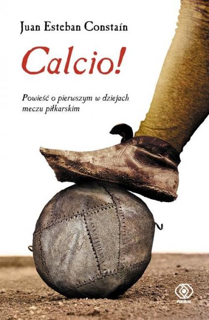 Calcio! - Constaín Juan Esteban | okładka