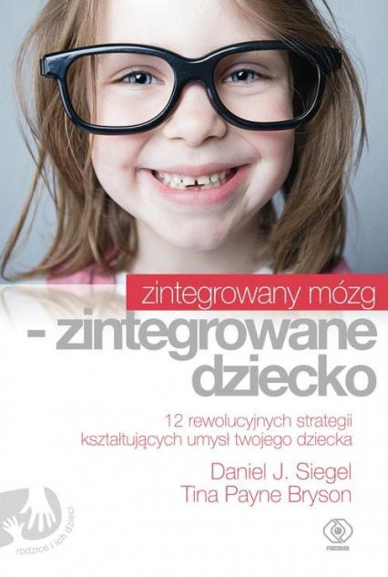 Zintegrowany mózg- zintegrowane dziecko