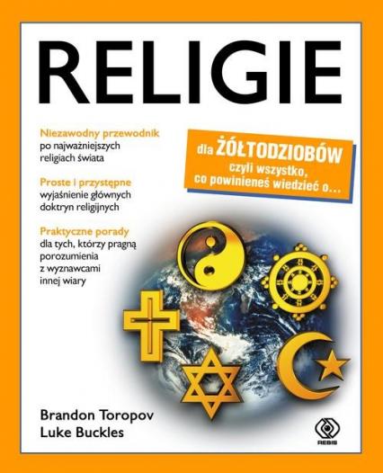 Religie dla żółtodziobów - Toropov Brandon Buckles Luke | okładka