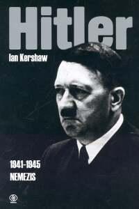 Hitler. Nemezis - Ian Kershaw | okładka