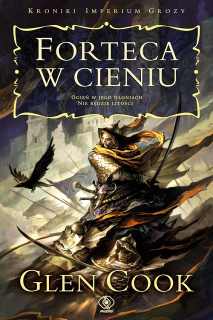 Kroniki Imperium Grozy. Forteca w cieniu - Glen Cook | okładka