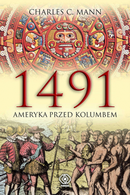 1491. Ameryka przed Kolumbem - Mann Charles C. | okładka