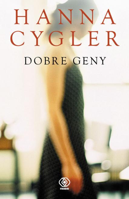 Dobre geny - Hanna Cygler | okładka