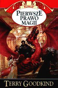 Pierwsze prawo magii - Terry Goodkind | okładka