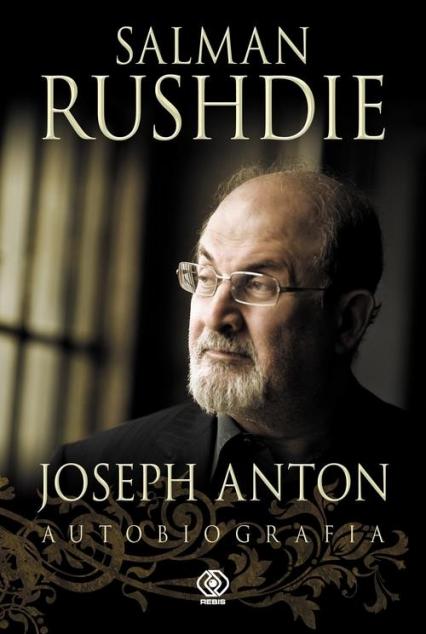 Joseph Anton. Autobiografia - Salman Rushdie | okładka