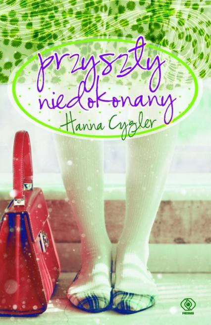 Przyszły niedokonany - Hanna Cygler | okładka