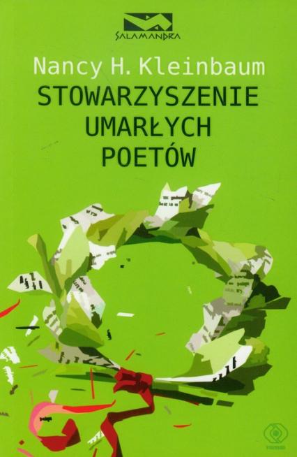 Stowarzyszenie umarłych poetów - Kleinbaum Nancy H. | okładka