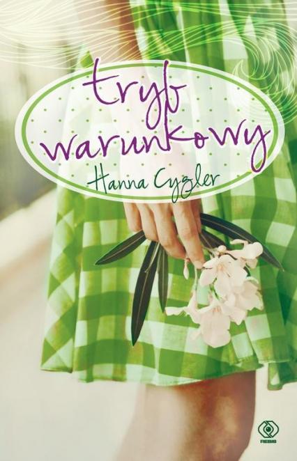 Tryb warunkowy - Hanna Cygler | okładka