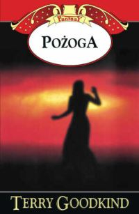 Pożoga - Terry Goodkind | okładka