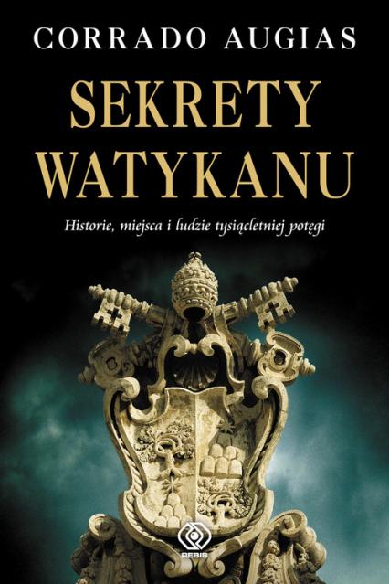 Sekrety Watykanu - Corrado Augias   okładka