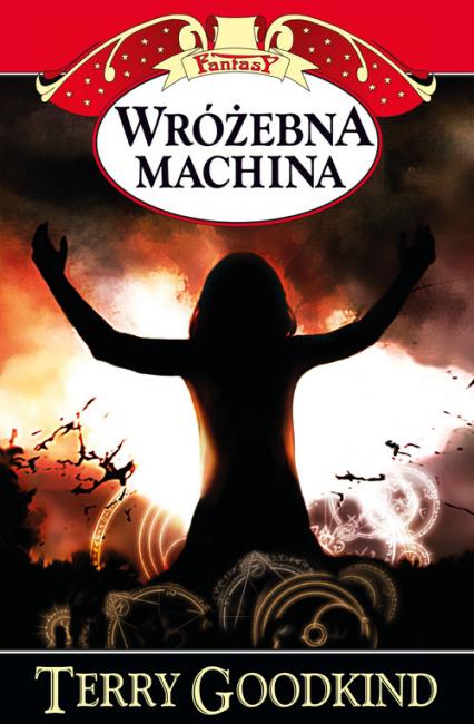 Wróżebna machina - Terry Goodkind | okładka