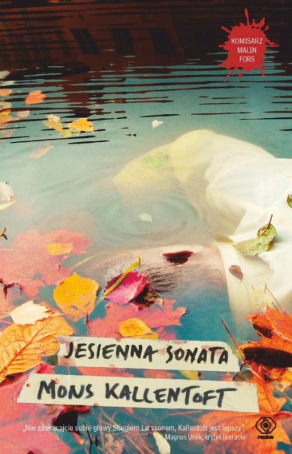 Jesienna sonata - Mons Kallentoft | okładka