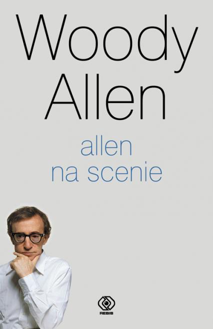 Allen na scenie - Woody Allen   okładka