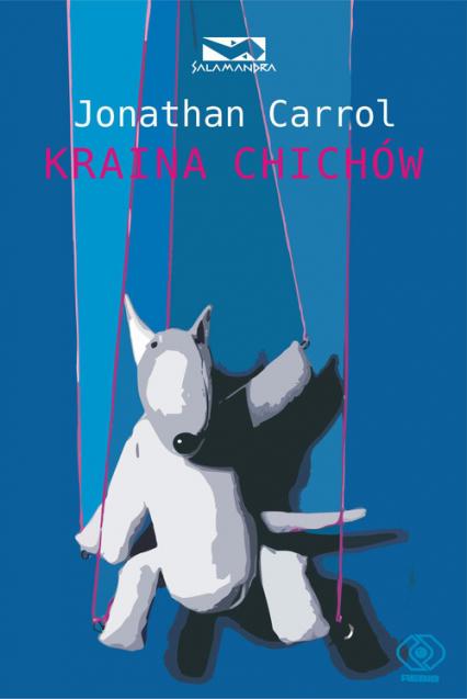 Kraina chichów - Jonathan Carroll | okładka