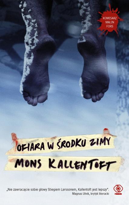 Ofiara w środku zimy - Mons Kallentoft | okładka