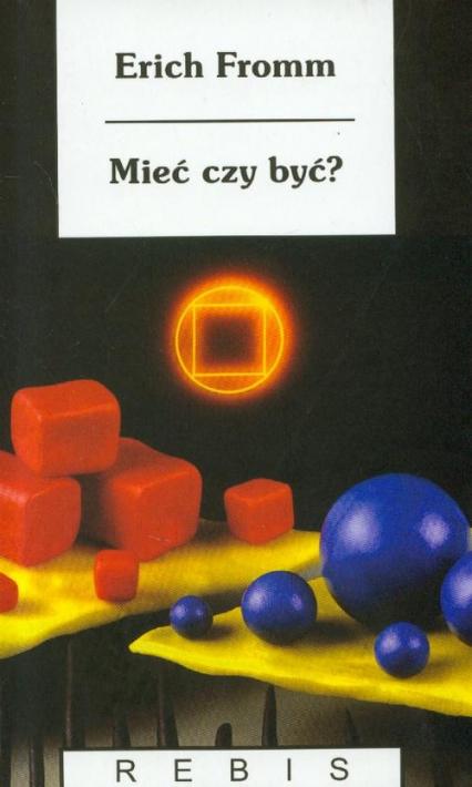 Mieć czy być - Erich Fromm | okładka