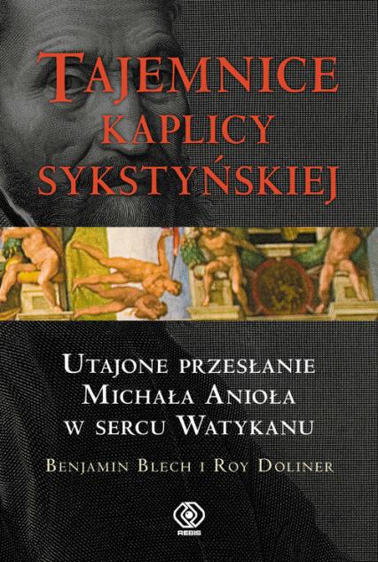 Tajemnice Kaplicy Sykstyńskiej - Blech Benjamin, Doliner Roy | okładka