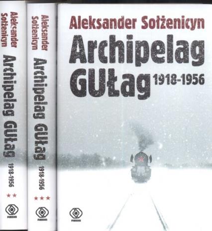 Archipelag GUŁag 1918-1956. Tom 1-3 - Aleksander Sołżenicyn | okładka