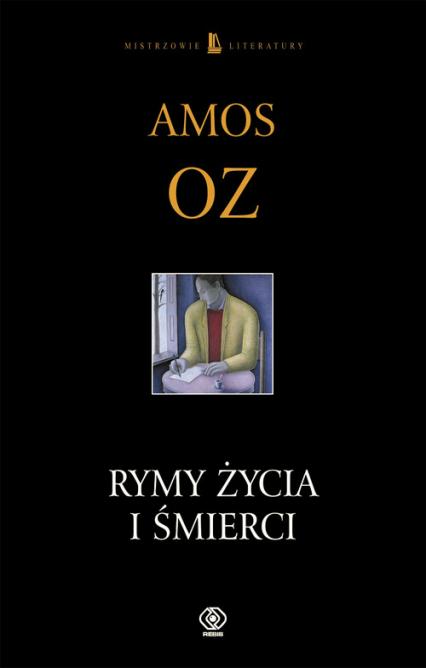 Rymy życia i śmierci - Amos Oz   okładka