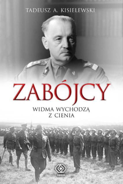 Zabójcy. Widma wychodzą z cienia - Kisielewski Tadeusz A. | okładka