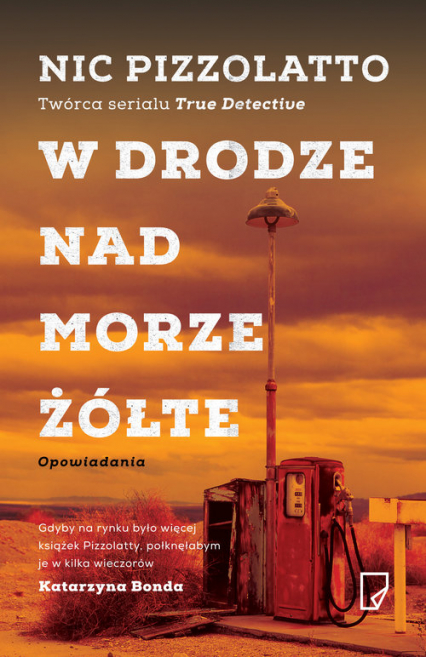W drodze nad Morze Żółte - Nic Pizzolato   okładka