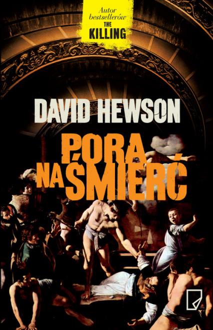 Pora na śmierć - David Hewson   okładka
