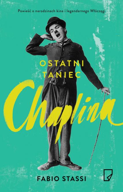 Ostatni taniec Chaplina - Fabio Stassi | okładka