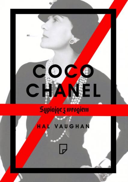 Coco Chanel. Sypiając z wrogiem - Hal Vaughan | okładka