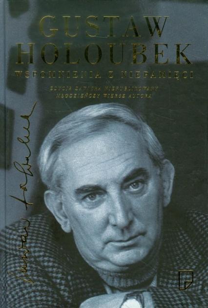 Wspomnienia z niepamięci - Gustaw Holoubek | okładka