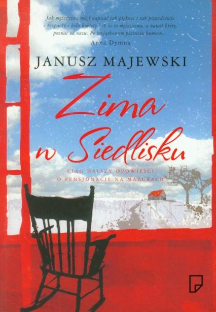 Zima w Siedlisku - Janusz Majewski | okładka