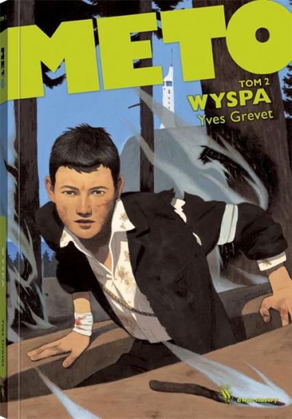Meto. Tom 2. Wyspa - Yves Grevet | okładka