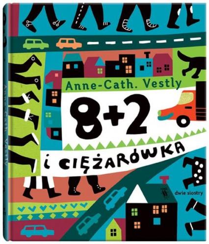 8+2 i ciężarówka - Anne-Cath Vestly | okładka