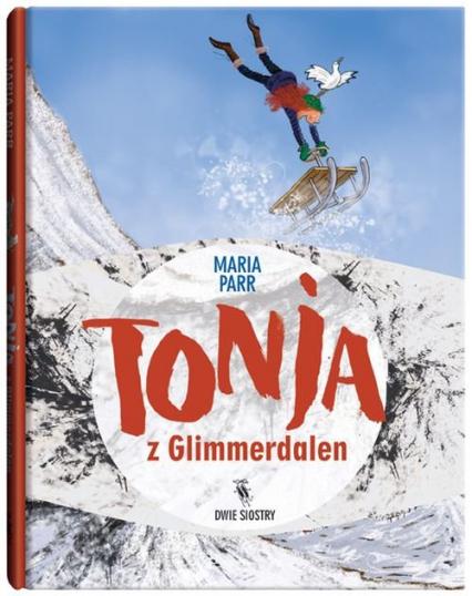 Tonja z Glimmerdalen - Maria Parr | okładka