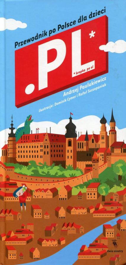 Kropka pe el.  Przewodnik po Polsce dla dzieci