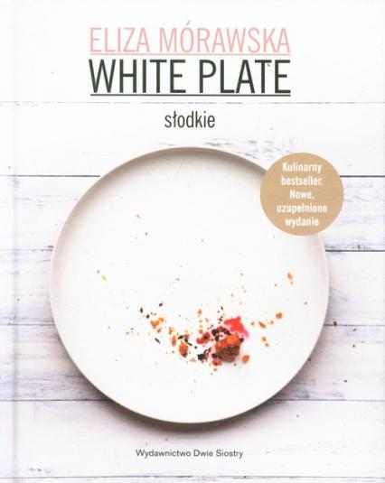 White Plate. Słodkie - Eliza Mórawska | okładka