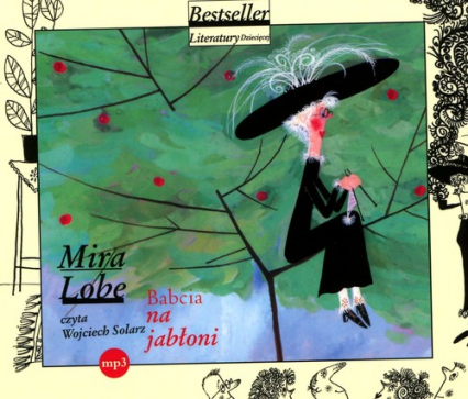 Babcia na jabłoni. Audiobook - Mira Lobe | okładka