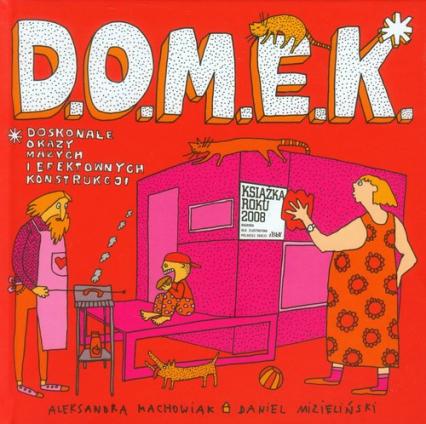 Domek - Machowiak Aleksandra Mizieliński Daniel | okładka