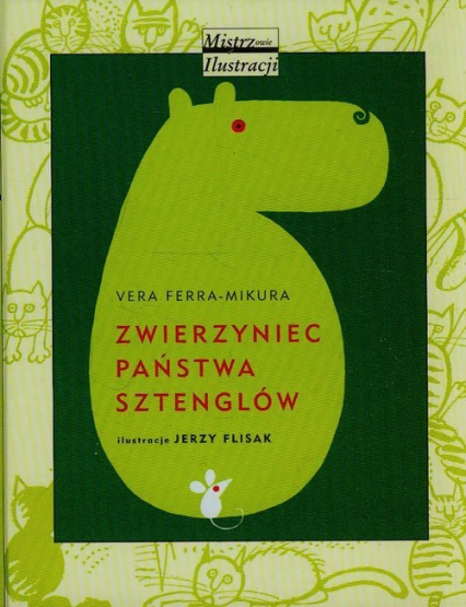 Zwierzyniec państwa Sztenglów - Vera Ferra-Mikura | okładka